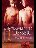 Strawberries for Dessert.jpg