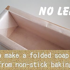 How to make a folded soap mould liner with non-stick baking paper - YouTube